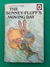 THE BUNNEY - FLUFF'S MOVING DAY, A LADYBIRD BOOK 1948s