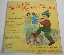 45T LD OH LES JOLIES RONDES ET CHANSONS - VOL4 - LE PETIT MENESTREL LUCIEN ADES