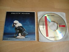 PRETTY MAIDS If It Ain't Gonna Change EURO CD single