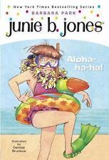 Junie B., First Grader: Aloha-ha-ha!: By Park, Barbara