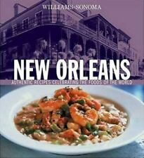 WILLIAMS - SONOMA NEW ORLEANS – AUTHENTIC RECIPES – HARDCOVER NEW