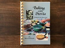 Baking with Stevia : Recipes for the Sweet Leaf by Rita E. DePuydt (1997,...