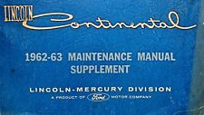 1962-1963 LINCOLN CONTINENTAL MAINTENANCE MANUAL SUPPLEMENT TO 1961 ORIGINAL OEM