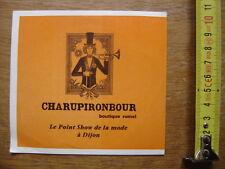 Autocollant Sticker CHARUPIRONBOUR DIJON BOUTIQUE RUMEL
