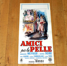 AMICI PER LA PELLE locandina poster Carlo Tamberlani Geronimo Meynier Camino N2