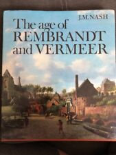 THE AGE OF REMBRANDT AND VERMEER-Dutch Painting In the 17th Century 1972 HC/DJ