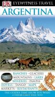 Argentina (Eyewitness Travel Guides)