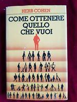 LIBRO BOOK Come Ottenere Quello Che Vuoi Herb Cohen edizione cde  FR2