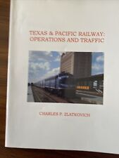 Texas & Pacific Railway: Operations And Traffic. Mint