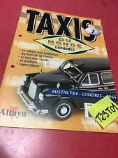 fascicule N° 7 Austin FX4 Londres 1965 , Taxis du monde collection Altaya