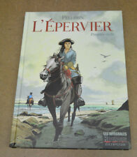 PELLERIN - L'EPERVIER - INTEGRALE - PREMIER CYCLE - EO 2005 ( COMME NEUF )