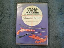 New listing Small Arms Makers by Col. Robert Gardner