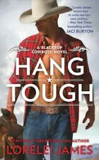Hang Tough, Paperback by James, Lorelei, Like New Used, Free shipping in the US