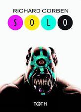 Richard Corben – Solo Histoires courtes - éditions Toth