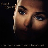 Sinéad O'Connor I do not want what I haven't got (1990) [CD]