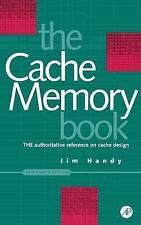 Cache Memory Book, The by Jim Handy (Hardback, 1998)