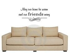 """MAY OUR HOME BE WARM AND FRIENDS MANY Words Vinyl Decal Wall Art Lettering 24"""""""