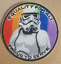 Star Wars Stormtrooper Equality For All  Proud To Serve  Patch  3 1/2  inches