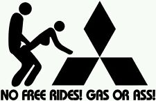 MITSUBISHI NO FREE RIDES ASS-OR GAS VINYL DECAL STICKER