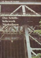Chronik == Das Schiffshebewerk Niederfinow 1981