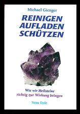 """Buch """"Reinigen Aufladen Schützen"""" Michael Gienger Steinkunde Heilkunde Heilstein"""