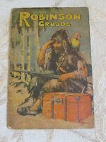 Rare Antique Collectable Book Of Robinson Crusoe B.B. Ltd. No. 691 British Made