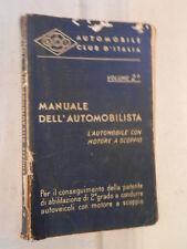 MANUALE DELL AUTOMOBILISTA L automobile con motore a scoppio ACI 1955 libro di