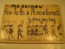 "Paperback ""HOW TO BE A NONCONFORMIST"" Elissa Jane Karg First Print 1968 [Y38]"