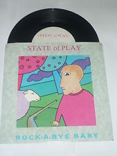 STATE OF PLAY - Rock-A-Bye Baby - Very rare 1986 pre-Curve 2-track 7""