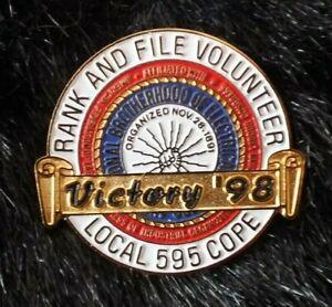 IBEW Brotherhood Electrical Workers Lapel Pin Local 595 Dublin, California