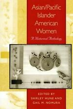 Asian/Pacific Islander American Women: A Historical Anthology