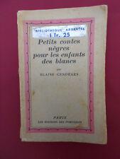 BLAISE CENDRARS Petits contes nègres pour les enfants des blancs. (1928)