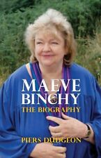 Maeve Binchy: The Biography,Piers Dudgeon