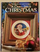 A Cross-Stitch Christmas Celebrations in Stitches Better Homes and Gardens