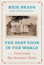 The Best Cook in the World: Tales and Recipes from My Momma's Table [New Book]