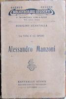 1928 Rosolino Guastalla-La Vita e Opere di ALESSANDRO MANZONI-Raffaello Giusti