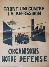 """Affiche originale Mai 68 """"Front Uni contre la Répression, organisons..."""" P134bis"""