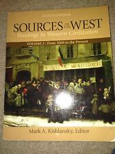 Sources of the West Vol. 2 : Reading in Western Civilization - From 1600 to...