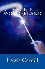 Alice in Wonderland: By Carroll, Lewis