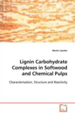 Lignin Carbohydrate Complexes in Softwood and Chemical Pulps :...