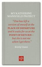 My Katherine Mansfield Project: By Gunn, Kirsty