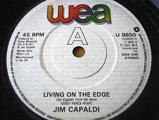 "JIM CAPALDI - LIVING ON THE EDGE  7"" VINYL"