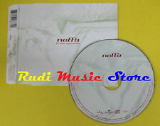 CD Singolo NEFFA La mia signorina 2001 eu MERCURY 572 877-2 no lp mc dvd(S12)