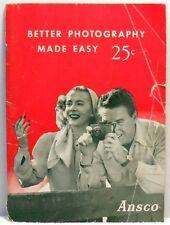 1953 ANSCO BETTER PHOTOGRAPHY MADE EASY Booklet Book How To Take Pictures Photos
