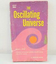 The Oscillating Universe By Ernst J. Opik (1960) Paperback 1st