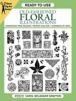 Ready-to-Use Old-Fashioned Floral Illustrations (Dover Clip Art Ready-to-Use) b