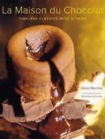 La Maison du Chocolat: Timeless Classics with a Twist by Marchal, Gilles