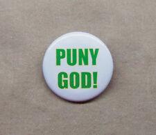 "PUNY GOD! Hulk Button 1.25"" Marvel Loki Avengers Bruce Banner Smashing!"