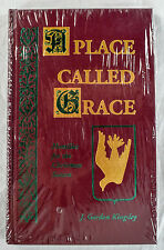 J Gordon Kingsley A Place Called Grace Homilies For The Christmas Season Sealed