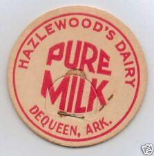 MILK BOTTLE CAP. HAZLEWOOD'S DAIRY. DE QUEEN, AR.